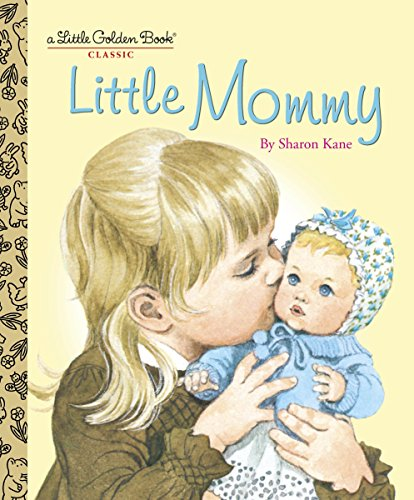 9780375848209: Little Mommy (Little Golden Books)