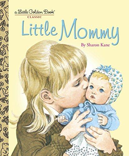 9780375848209: Little Mommy