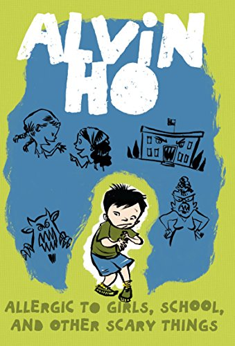 9780375849305: Alvin Ho: Allergic to Girls, School, and Other Scary Things