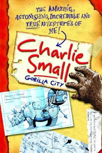 Charlie Small 1:  Gorilla City: Small, Charlie