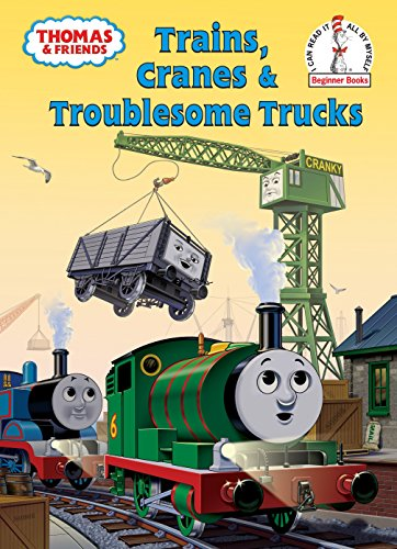 9780375849770: Trains, Cranes & Troublesome Trucks: A Thomas & Friends Story (Beginner Books)