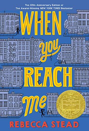 9780375850868: When You Reach Me