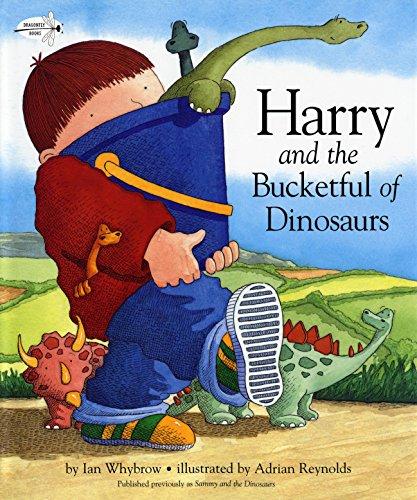 9780375851193: HARRY & THE DINOSAURS HARRY & (Harry & His Bucket Full of Dinosaurs)