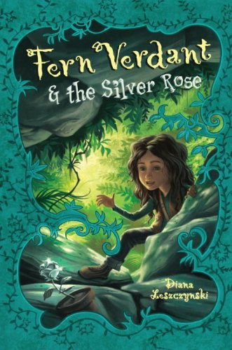 9780375852138: Fern Verdant and the Silver Rose