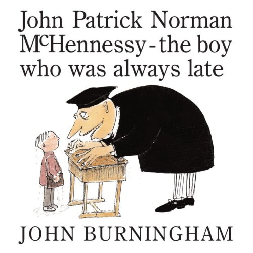 9780375852206: John Patrick Norman McHennessy: The Boy Who Was Always Late