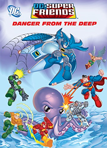 9780375853289: Danger From the Deep (DC Super Friends) (Deluxe Coloring Book)