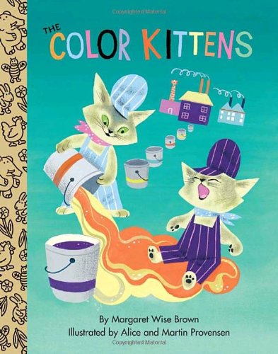 9780375853357: The Color Kittens (Little Golden Treasures)