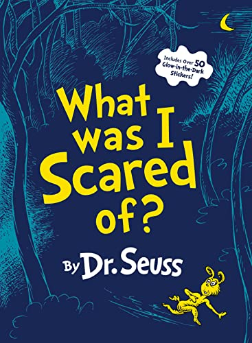 9780375853425: What Was I Scared Of? 10th Anniversary Edition: A Glow-in-the Dark Encounter (Classic Seuss)