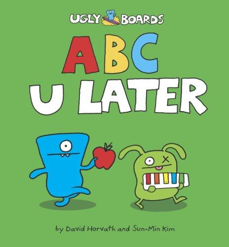 9780375853432: ABC U Later (Uglydolls)