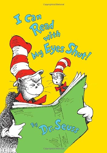 9780375853807: I Can Read with My Eyes Shut! (Dr. Seuss Collector's Edition)