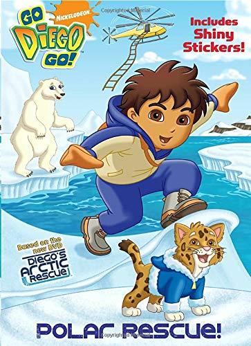 9780375854163: Polar Rescue! [With 22 Shiny Stickers] (Nickelodeon Go Diego Go)