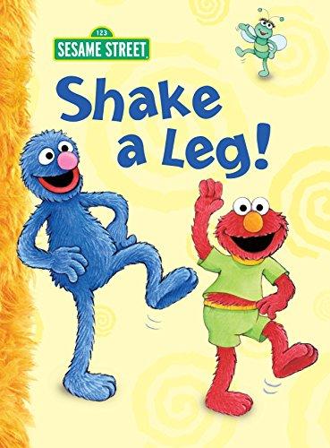 9780375854248: Shake a Leg! (Sesame Street) (Big Bird's Favorites Board Books)