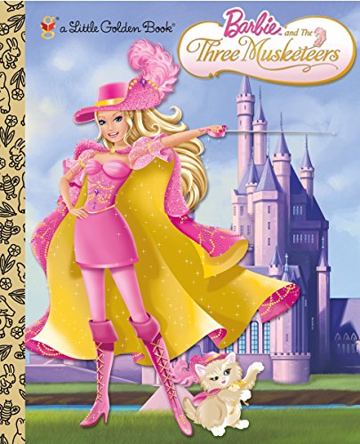 9780375854484: Barbie and the Three Musketeers (Barbie) (Little Golden Book)