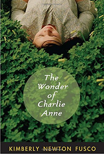 9780375854552: The Wonder of Charlie Anne