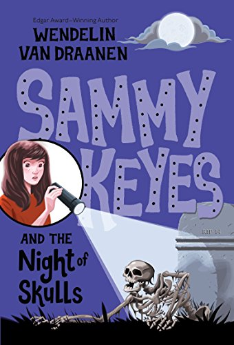 9780375854576: Sammy Keyes and the Night of Skulls