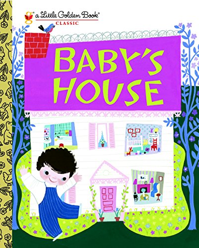9780375854606: Baby's House (Little Golden Book)