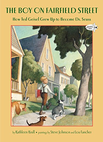 9780375855504: The Boy on Fairfield Street: How Ted Geisel Grew Up to Become Dr. Seuss