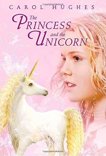 9780375855634: The Princess and the Unicorn