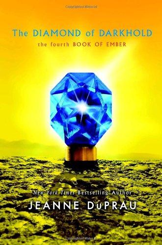9780375855719: The Diamond of Darkhold (Ember, Book 4)