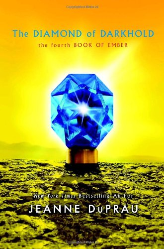 9780375855719: The Diamond of Darkhold (Ember, Book 4)