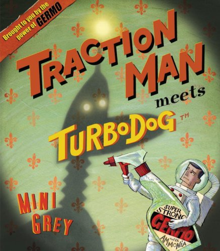 9780375855832: Traction Man Meets Turbo Dog