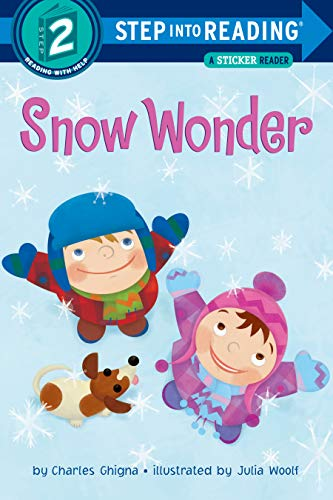 Snow Wonder [With Stickers] (Step Into Reading - Level 2 - Quality): Ghigna, Charles