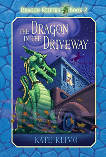 9780375855900: The Dragon in the Driveway (Dragon Keepers, Book 2)