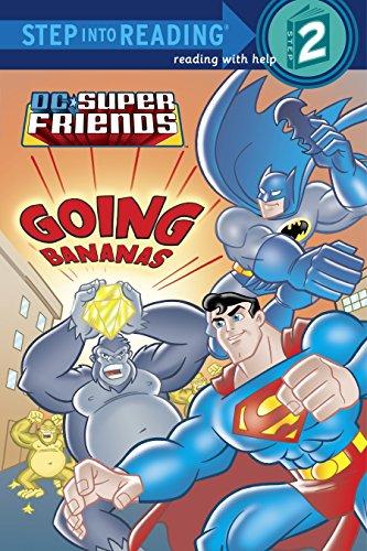 9780375856136: Super Friends: Going Bananas (DC Super Friends) (Step into Reading)