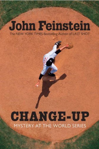 Change-Up: Mystery at the World Series (The: Feinstein, John