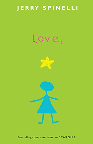 9780375856440: Love, Stargirl (Stargirl Series)