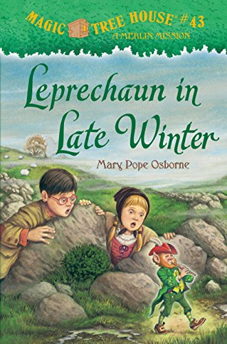 Magic Tree House #43: Leprechaun in Late Winter (A Stepping Stone Book(TM)): Osborne, Mary Pope