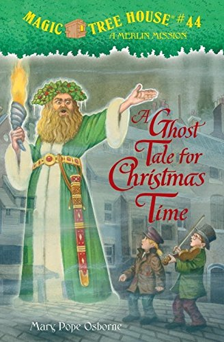 9780375856525: A Ghost Tale for Christmas Time (Magic Tree House (R) Merlin Mission)