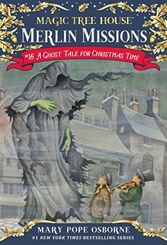 9780375856532: A Ghost Tale for Christmas Time (Magic Tree House (R) Merlin Mission)