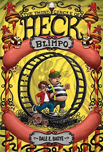 9780375856778: Blimpo: The Third Circle of Heck