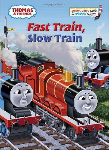 9780375856891: Thomas & Friends Fast Train Slow Train (Bright and Early Books)