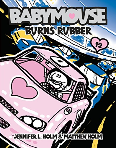 9780375857133: Babymouse #12: Burns Rubber