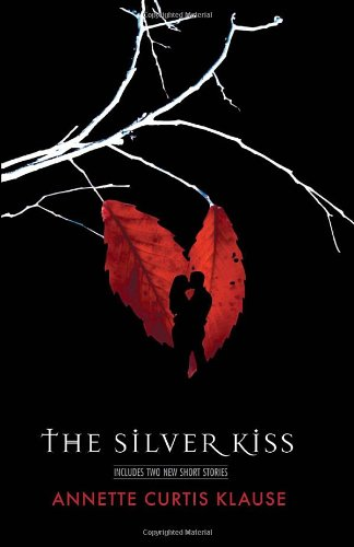 9780375857829: The Silver Kiss