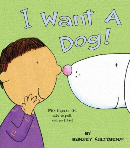 I Want a Dog!: Saltzberg, Barney