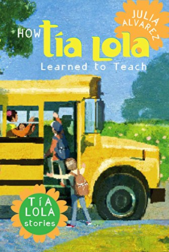 9780375857928: How Tia Lola Learned to Teach (The Tia Lola Stories)