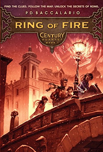 Ring of Fire (Century Quartet, Book 1): Pierdomenico Baccalario