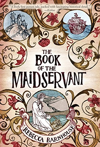 The Book of the Maidservant: Rebecca Barnhouse