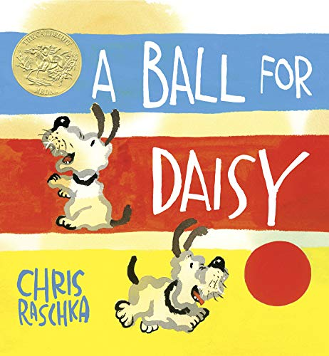 A Ball for Daisy: Raschka, Chris