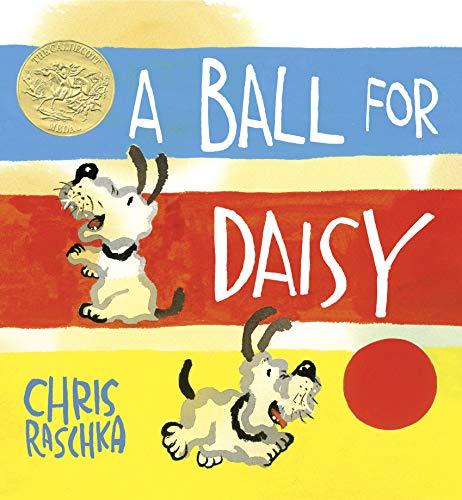A Ball for Daisy: Raschka, Chris