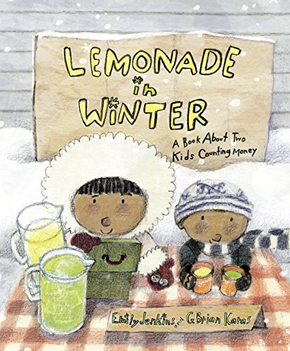 9780375858833: Lemonade in Winter: A Book About Two Kids Counting Money