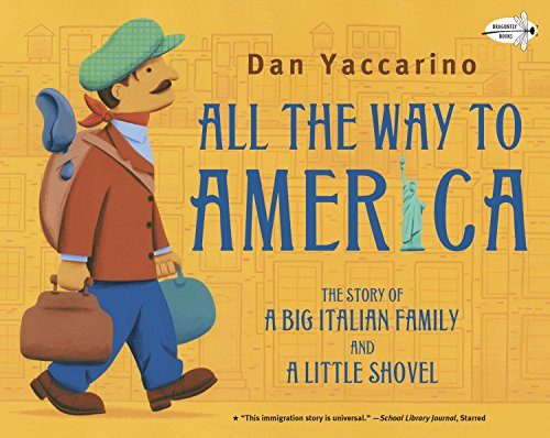 9780375859205: All the Way to America: The Story of a Big Italian Family and a Little Shovel