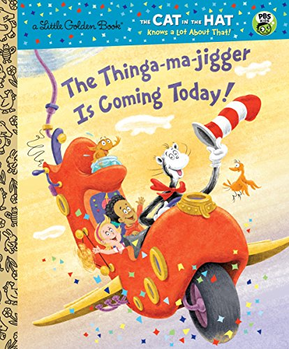 The Thinga-ma-jigger Is Coming Today! (Little Golden Books (Random House))