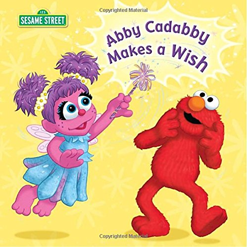 9780375859359: Abby Cadabby Makes a Wish (Sesame Street)