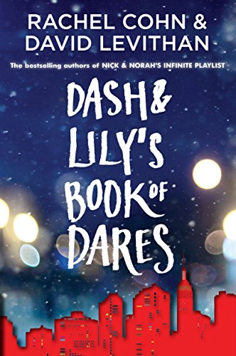 Dash & Lily's Book of Dares: Rachel Cohn, David