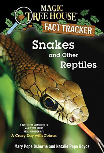 9780375860119: Snakes and Other Reptiles: A Nonfiction Companion to Magic Tree House Merlin Mission #17: A Crazy Day with Cobras