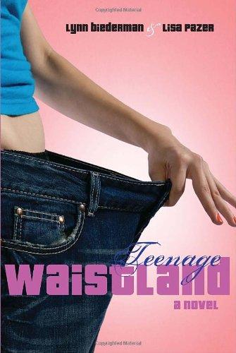 9780375860348: Teenage Waistland
